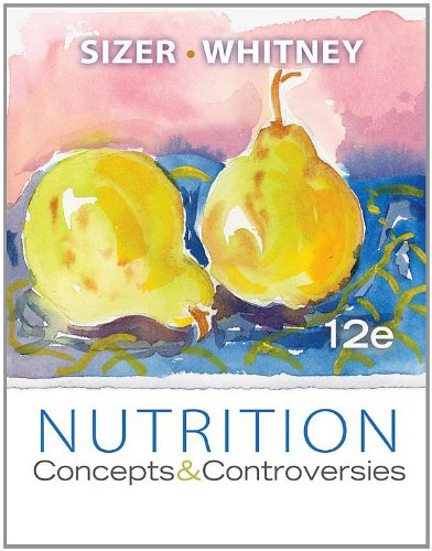 Nutrition: Concepts and Controversies, 12th Edition (Available Titles CourseMate)