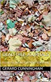 Dead Tree Journals: Essays on Media and News Gathering