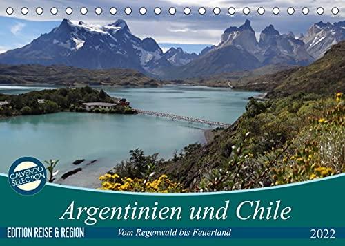 Argentinien und Chile - vom Regenwald bis FeuerlandAT-Version (Tischkalender 2022 DIN A5 quer)