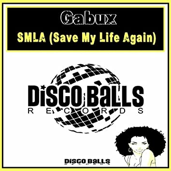 Smla (Save My Life Again)