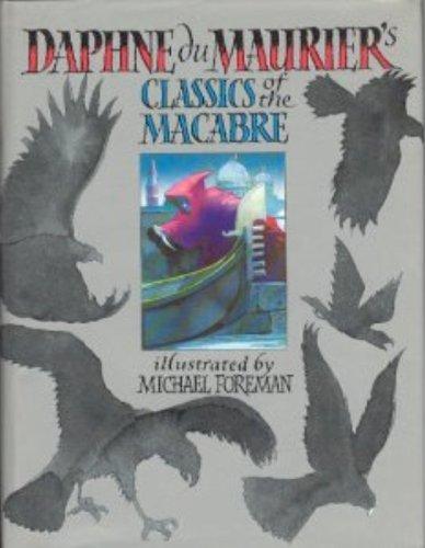 Daphne du Maurier's Classics of the Macabre