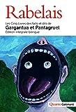 Les Cinq Livres des faits et dits de Gargantua et Pantagruel - Les Cinq Livres des faits et dits de Gargantua et Pantagruel