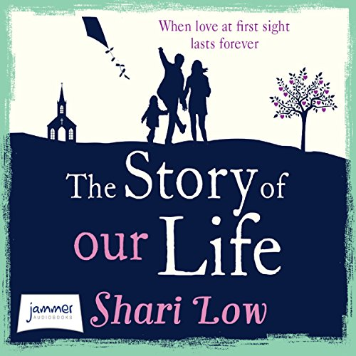 The Story of Our Life audiobook cover art