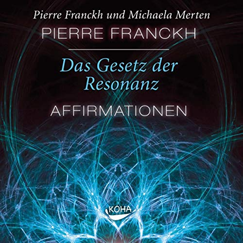 Das Gesetz der Resonanz - Affirmationen audiobook cover art