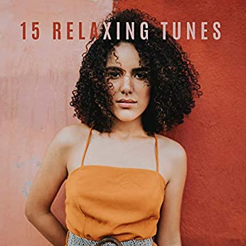 15 Relaxing Tunes