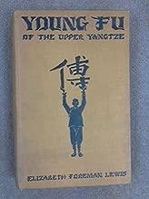 Young Fu of the Upper Yangtze, etc