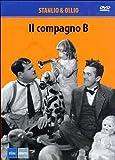 Stanlio & Ollio - Il Compagno B [Italia] [DVD]