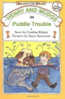 Henry and Mudge in Puddle Trouble (Henry & Mudge)