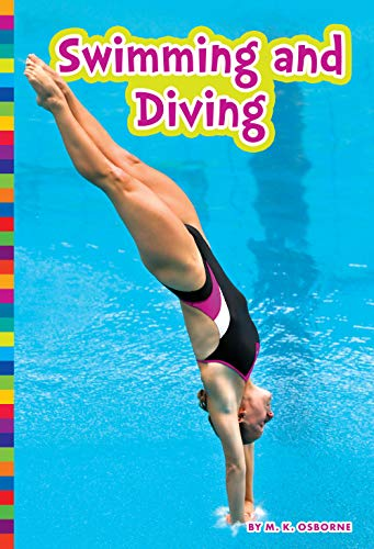 Compare Textbook Prices for Swimming and Diving Summer Olympic Sports 2 Edition ISBN 9781681525525 by Osborne, M. K.