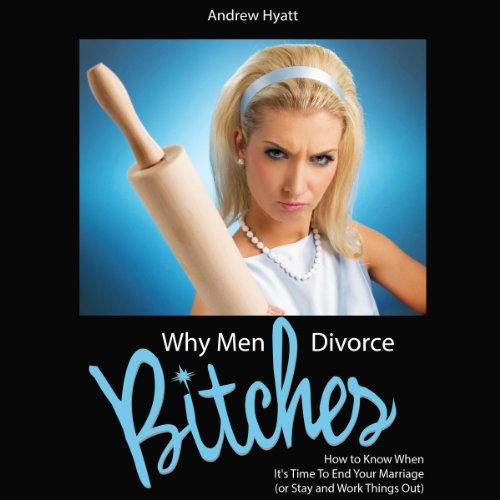 Why Men Divorce Bitches cover art