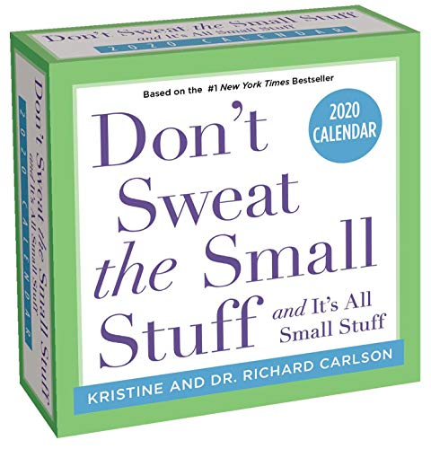 Don't Sweat the Small Stuff... 2020 Day-to-Day Calendar