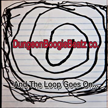 And the Loop Goes On