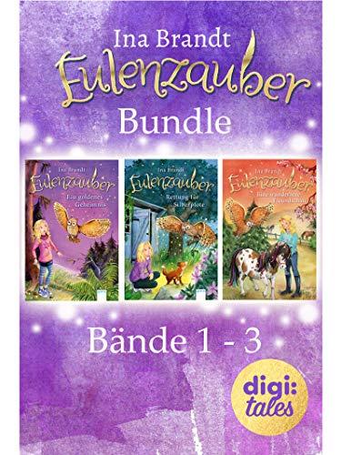 Eulenzauber Bundle. Bände 1-3: Eulenzauber (1). Ein goldenes Geheimnis; Eulenzauber (2). Rettung für Silberpfote; Eulenzauber (3). Eine wunderbare Freundschaft