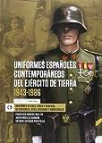 Uniformes Españoles Contemporáneos Del Ejército De Tierra. 1943-1956