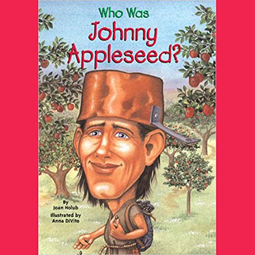 Who Was Johnny Appleseed? audiobook cover art