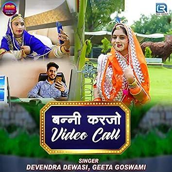Banni Karjo Video Call
