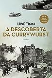 A descoberta da currywurst (Portuguese Edition)