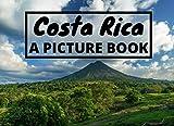 Costa Rica: A Picture Book