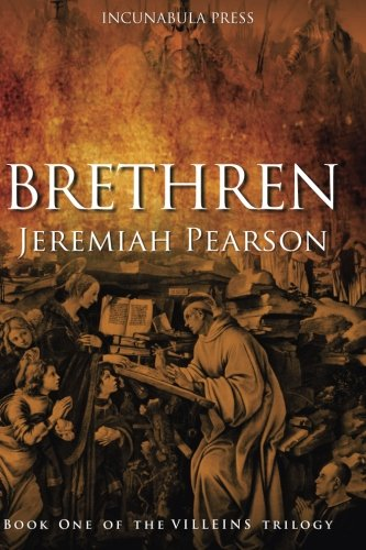 Brethren (The Villeins Trilogy, Band 1)