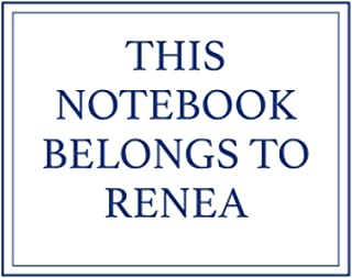 This Notebook Belongs to Renea