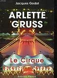 Arlette Gruss - Le cirque