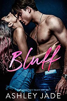 Bluff : Book 2 of the Complicated Parts Series by [Ashley Jade, Ellie McLove]