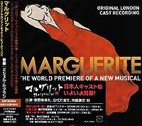ミュージカル「マルグリット」<オリジナル・ロンドン・キャスト・レコーディング>