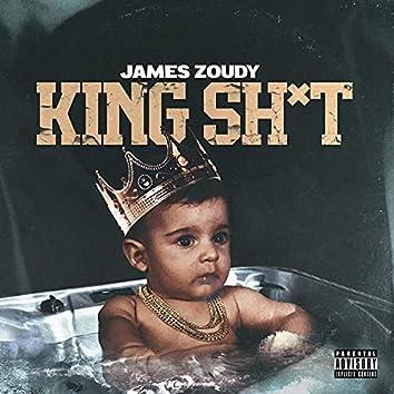King Sh*t