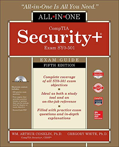 Compare Textbook Prices for CompTIA Security+ All-in-One Exam Guide, Fifth Edition Exam SY0-501 5 Edition ISBN 9781260019322 by Conklin, Wm. Arthur,White, Greg,Williams, Dwayne,Cothren, Chuck,Davis, Roger