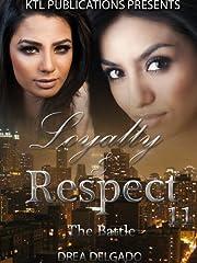 Loyalty & Respect 11