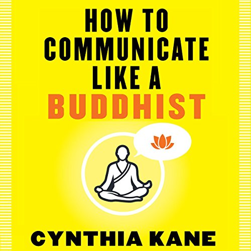 How to Communicate Like a Buddhist audiobook cover art