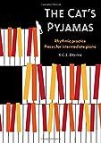 The Cat's Pyjamas: Rhythmic Practice, Pieces For Intermediate Piano