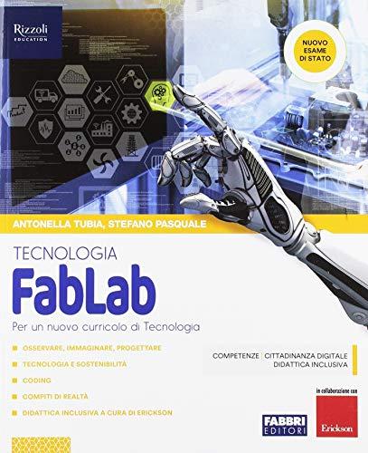 FabLab. Tecnologia-Disegno. Per la Scuola media. Con ebook. Con espansione online