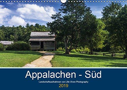 Appalachen - Süd (Wandkalender 2019 DIN A3 quer): Landschaftsbilder aus den südlichen Appalachen (Monatskalender, 14 Seiten ) (CALVENDO Orte)
