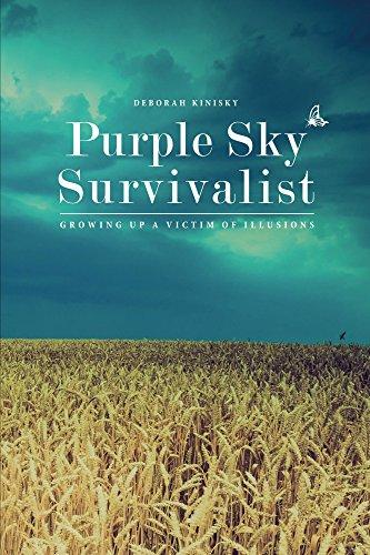 Purple Sky Survivalist: Growing Up a Victim of Illusions (Survivalist to Thrivalist Book 1) (English Edition)