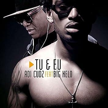 Tu e Eu (feat. Big Nelo)