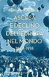 Ascesa e declino dell'Europa nel mondo: 1898-1918