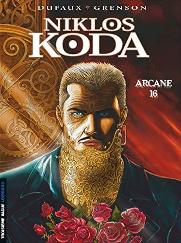 Niklos Koda - tome 9 - Arcane 16