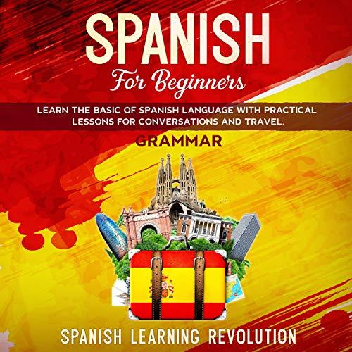 Spanish for Beginners Audiobook By Spanish Learning Revolution cover art