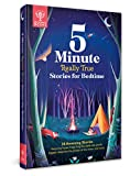 Britannica 5-Minute Really True Stories for Bedtime: 30 Amazing Stories: Featuring Frozen Frogs,...