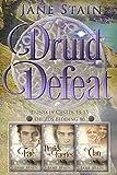Druid Defeat: Dunskey Castle 13-15 (Druids Bidding Book 6)
