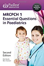 MRCPCH: Essential Questions in Paediatrics
