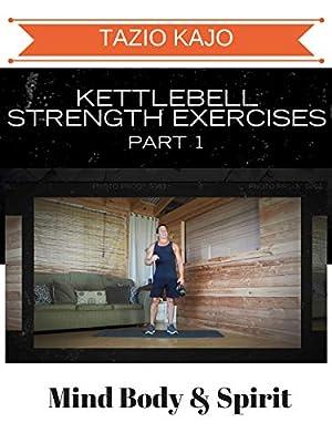 Kettlebell Strength Exercises Part 1 from