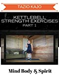 Kettlebell Strength Exercises Part 1