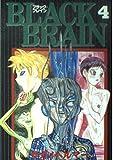 Black brain 4 (ヤングマガジンコミックス)