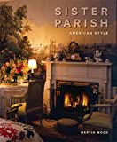 Sister Parish: American Style - Martin Wood
