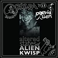 SFO Soundtribe Vol. 2: Altered States of Alien Kwisp