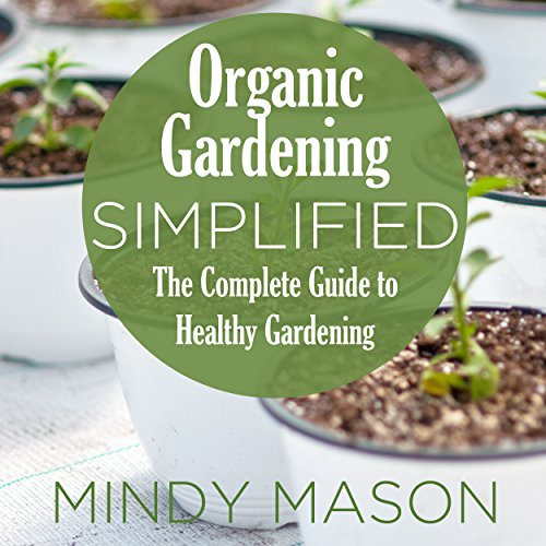 Organic Gardening Simplified audiobook cover art