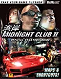 Midnight Club II - Official Strategy Guide (Official Strategy Guides) by Tim Bogenn (2003-04-14) - Brady Games - 14/04/2003