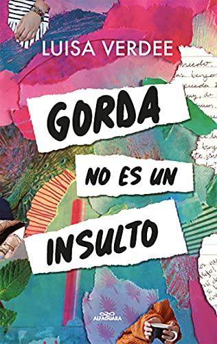 Gorda no es un insulto de Luisa Verdee